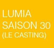 [Lumia Saison 30] Le casting de la nouvelle gamme