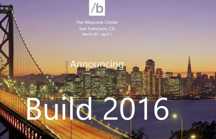 [Dev]  Les dates pour la BUILD 2016 ont été annoncées