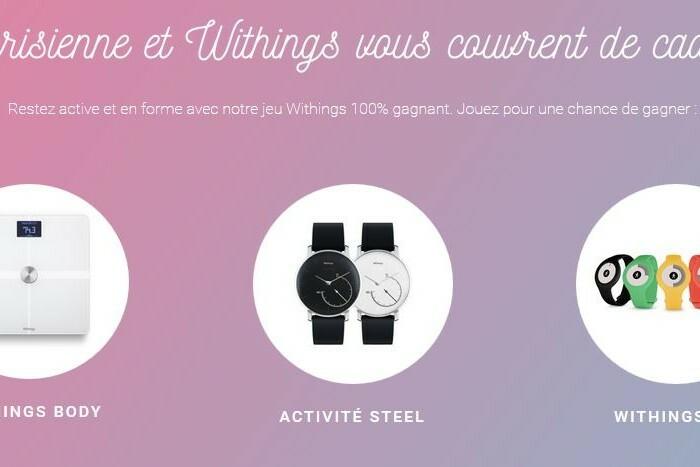 [Concours]  La Parisienne et Withings vous couvrent de cadeaux