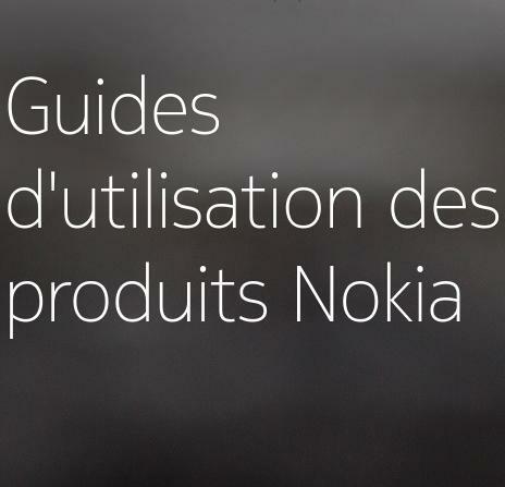 Nokia publie les guides d'utilisation de ses produits